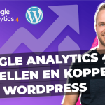 Google Analytics 4 instellen koppelen WordPress