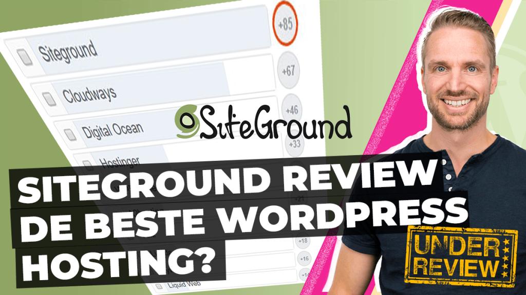 Siteground Review Beste WordPress hosting